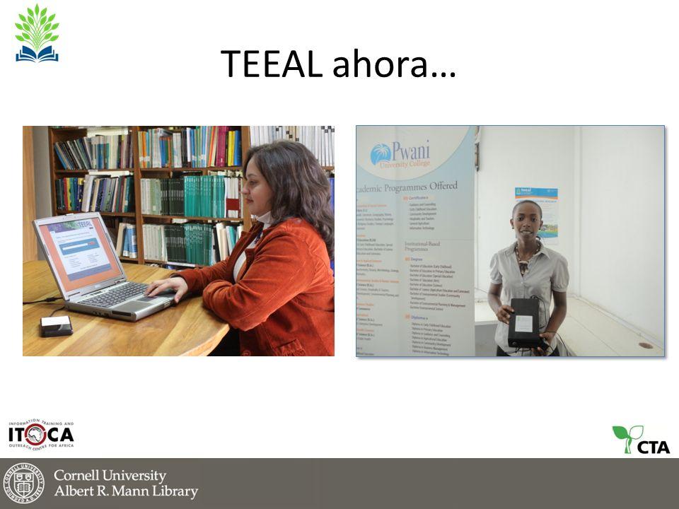 TEEAL ahora…