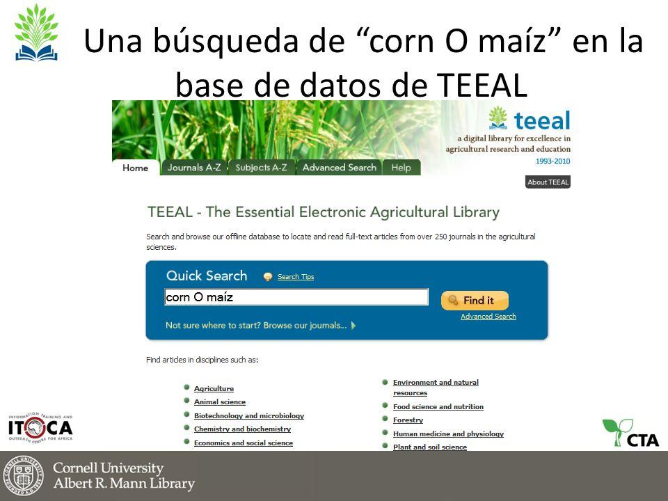 Una búsqueda de corn O maíz en la base de datos de TEEAL