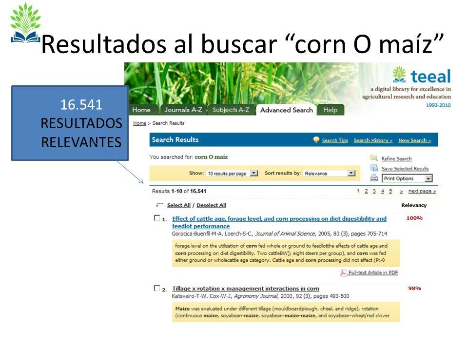 Resultados al buscar corn O maíz 16.541 RESULTADOS RELEVANTES