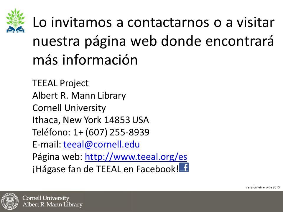 Lo invitamos a contactarnos o a visitar nuestra página web donde encontrará más información TEEAL Project Albert R.