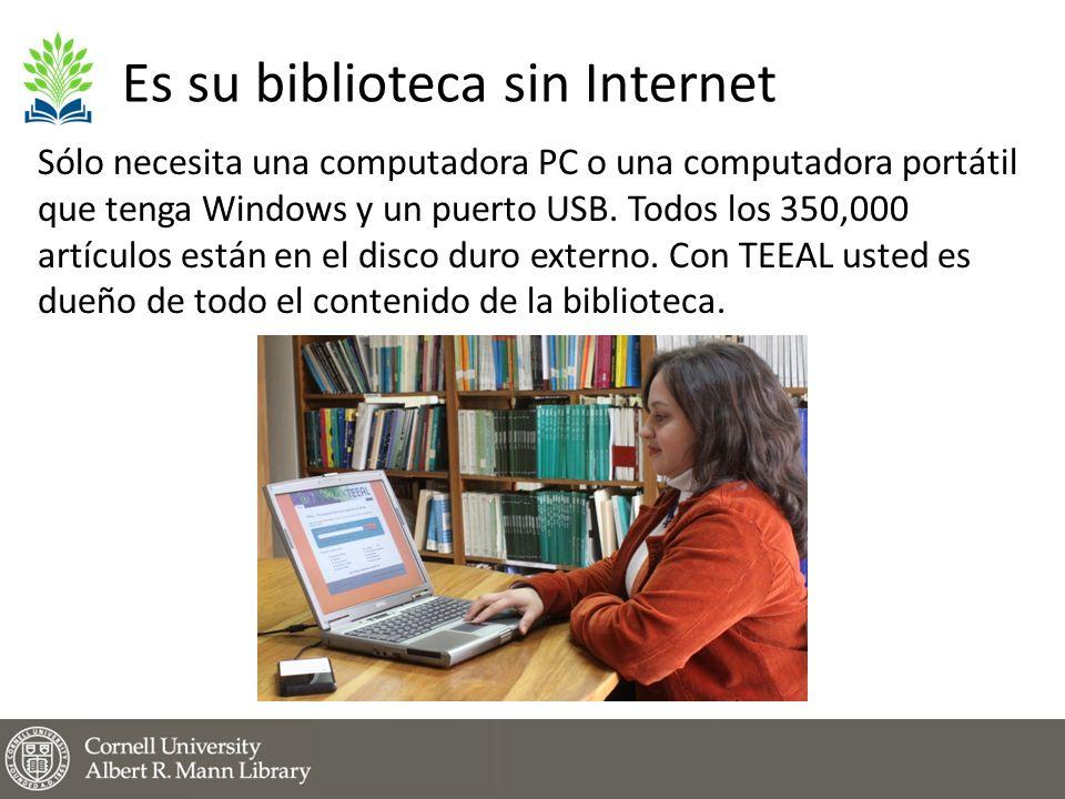 Es su biblioteca sin Internet Sólo necesita una computadora PC o una computadora portátil que tenga Windows y un puerto USB.