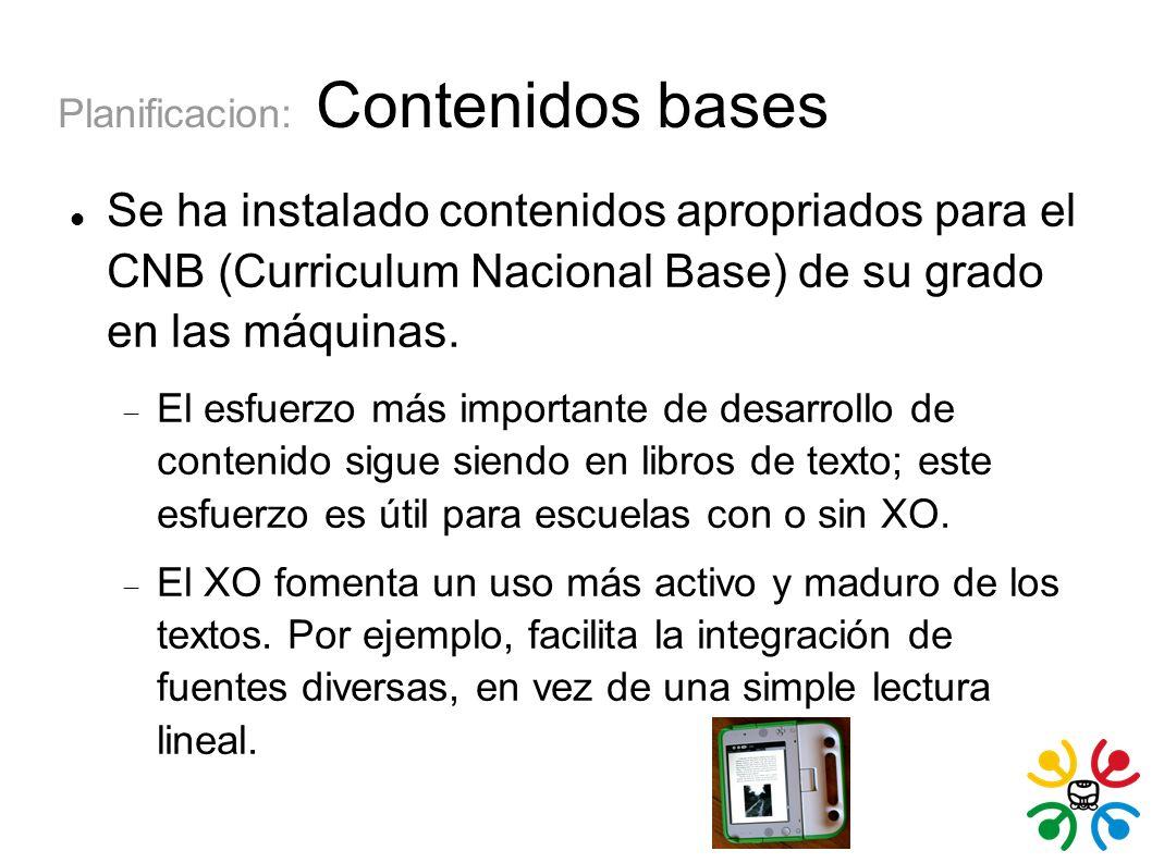Planificacion: Contenidos bases Se ha instalado contenidos apropriados para el CNB (Curriculum Nacional Base) de su grado en las máquinas.