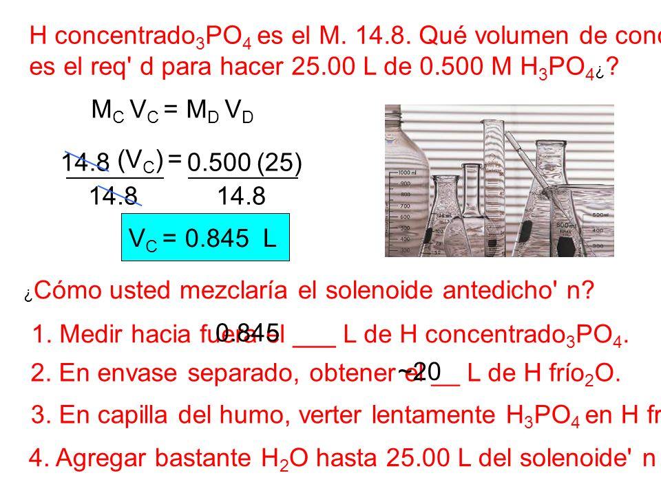 14.8 H concentrado 3 PO 4 es el M.14.8.