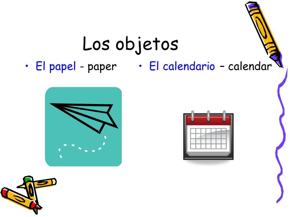Los objetos El papel - paperEl calendario – calendar