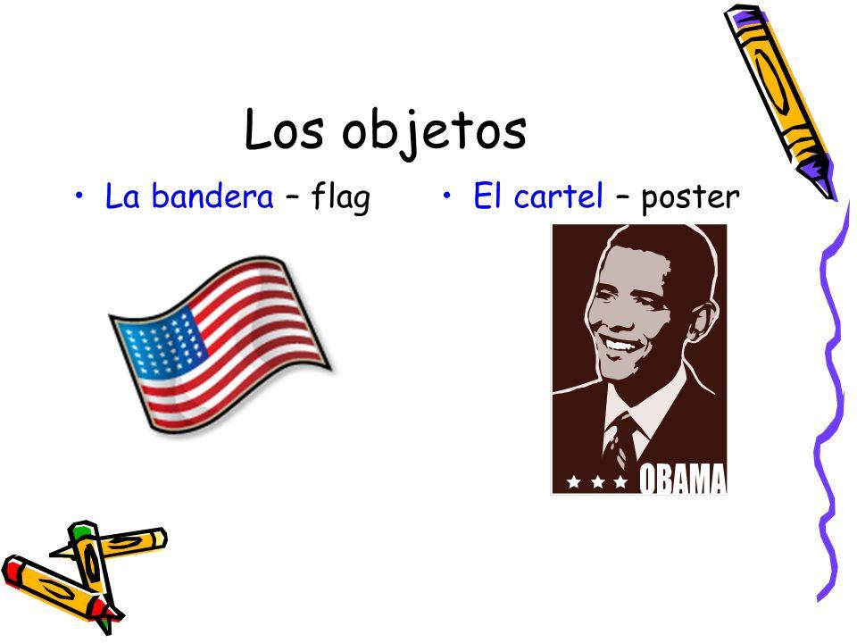 Los objetos La bandera – flagEl cartel – poster