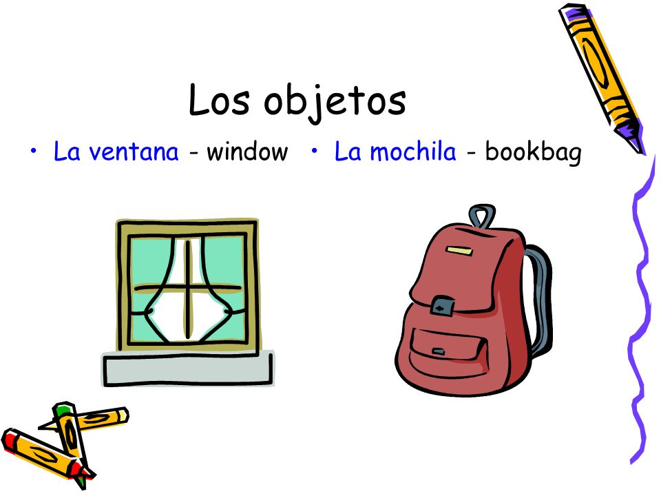 Los objetos La ventana - windowLa mochila - bookbag