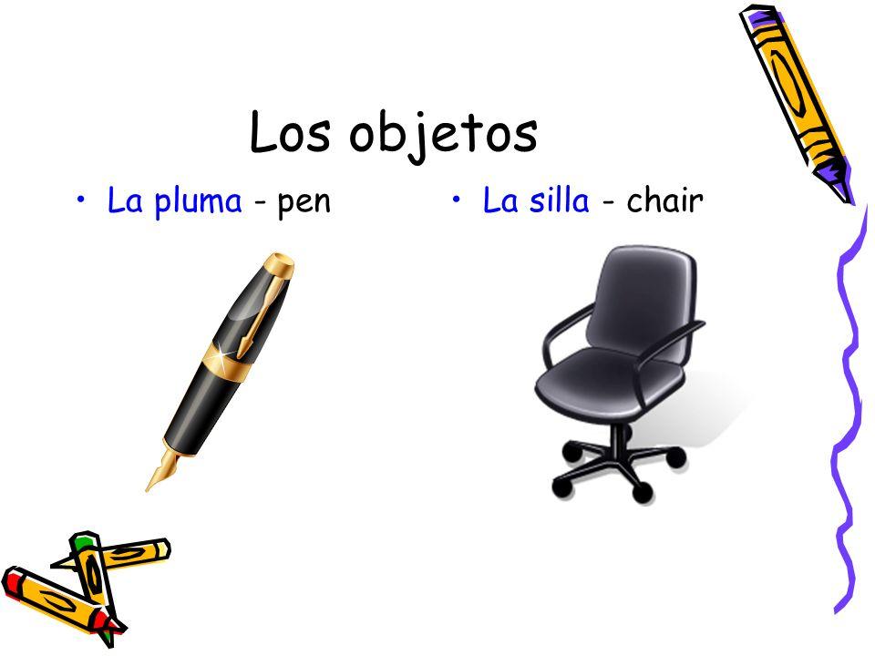 Los objetos La pluma - penLa silla - chair