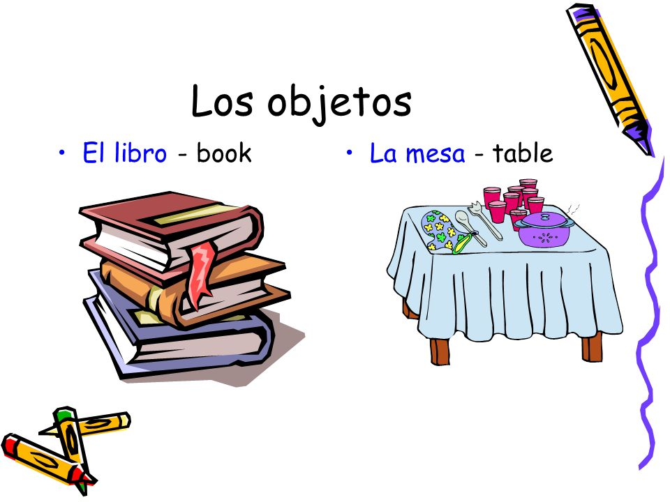 Los objetos El libro - bookLa mesa - table