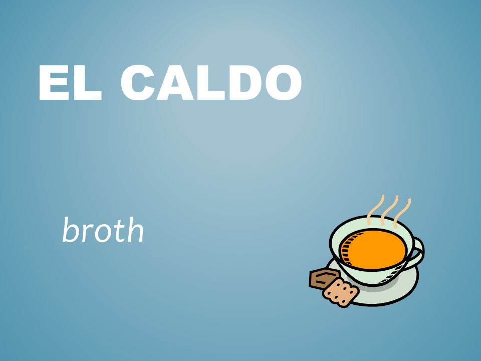 EL CALDO broth