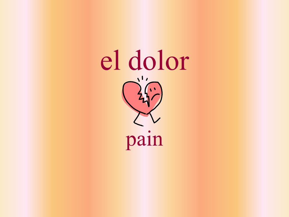 doler to hurt