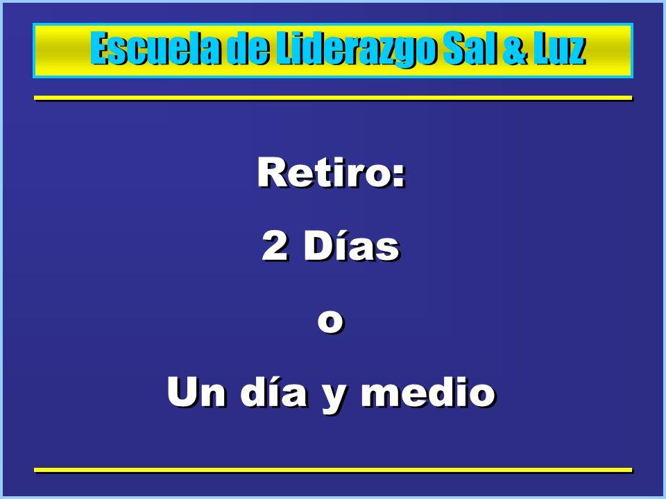 Escuela de Liderazgo Sal & Luz PROGRAMA: Dos Seminarios, Dinámicas, juegos grupales, deportes y noche de talentos.