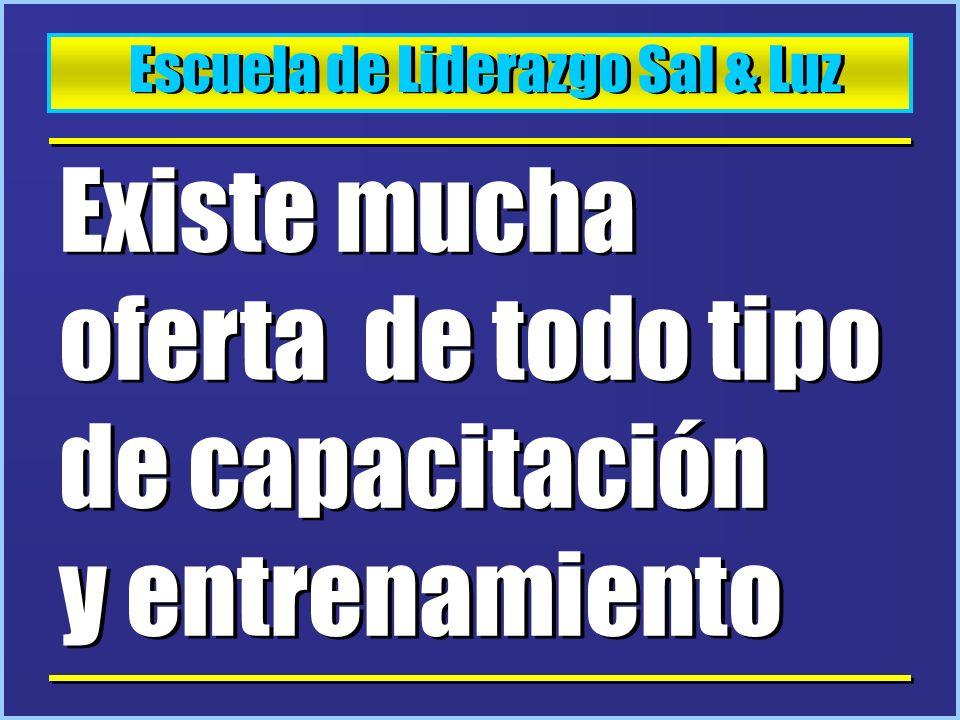 Escuela de Liderazgo Sal & Luz Otras Alternativas : 1.
