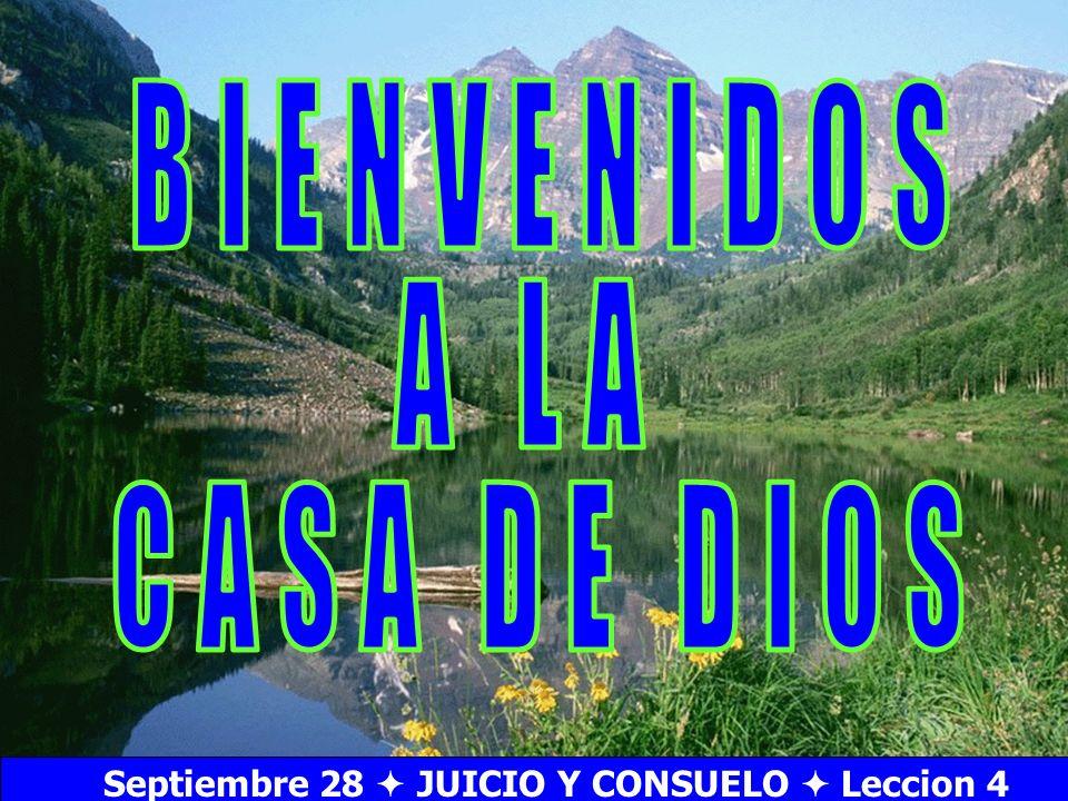 Bienvenida Septiembre 28 JUICIO Y CONSUELO Leccion 4