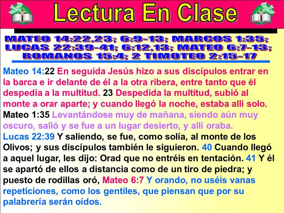 Lectura En Clase B 8 No os hagáis, pues, semejantes a ellos; porque vuestro Padre sabe de qué cosas tenéis necesidad, antes que vosotros le pidáis.
