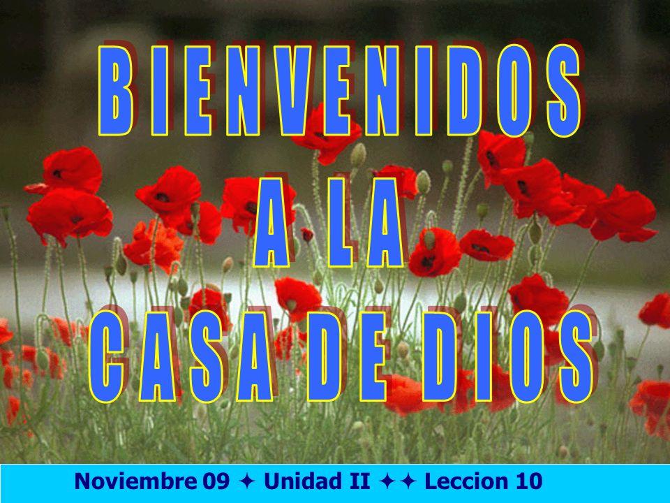 Bienvenida Noviembre 09 Unidad II Leccion 10