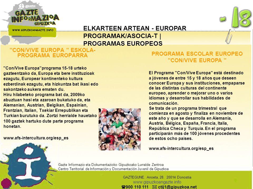 ELKARTEEN ARTEAN - EUROPAR PROGRAMAK/ASOCIA-T | PROGRAMAS EUROPEOS ''CON/VIVE EUROPA '' ESKOLA- PROGRAMA EUROPARRA