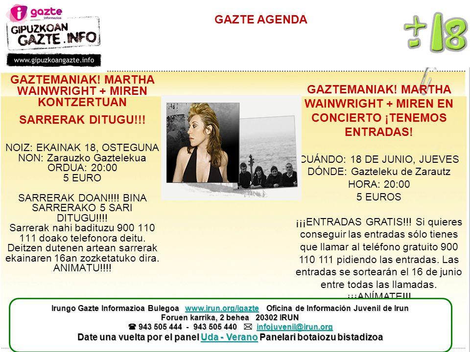 GAZTE AGENDA GAZTEMANIAK. MARTHA WAINWRIGHT + MIREN KONTZERTUAN SARRERAK DITUGU!!.