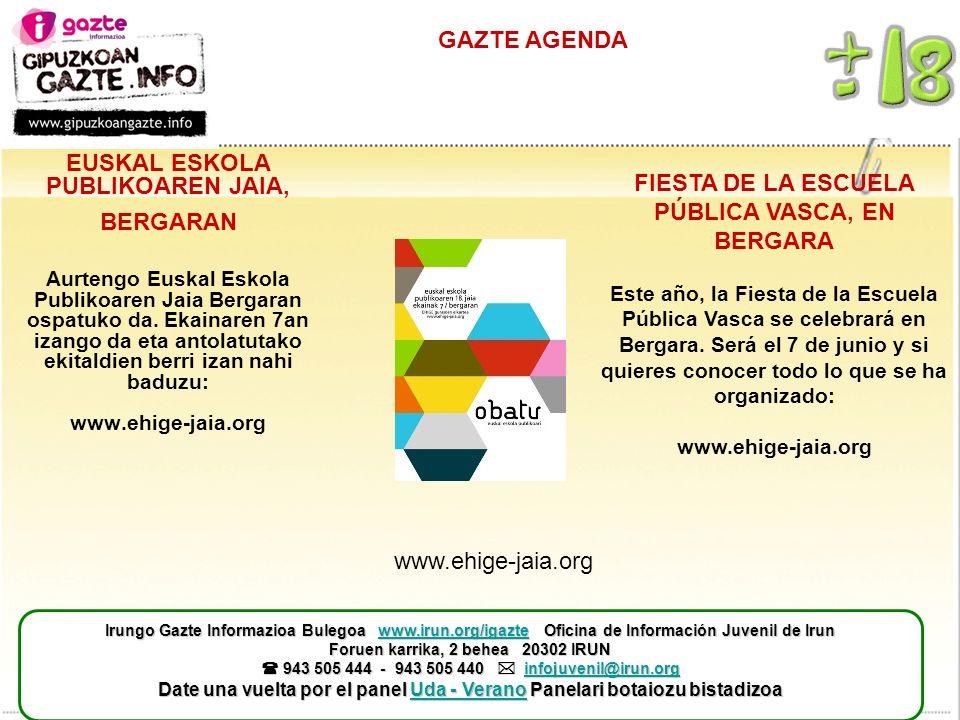 GAZTE AGENDA EUSKAL ESKOLA PUBLIKOAREN JAIA, BERGARAN Aurtengo Euskal Eskola Publikoaren Jaia Bergaran ospatuko da.