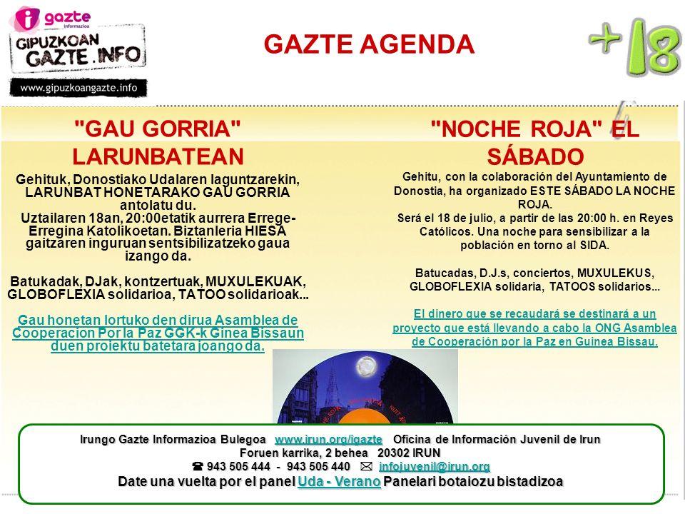 GAZTE AGENDA NOCHE ROJA EL SÁBADO Gehitu, con la colaboración del Ayuntamiento de Donostia, ha organizado ESTE SÁBADO LA NOCHE ROJA.