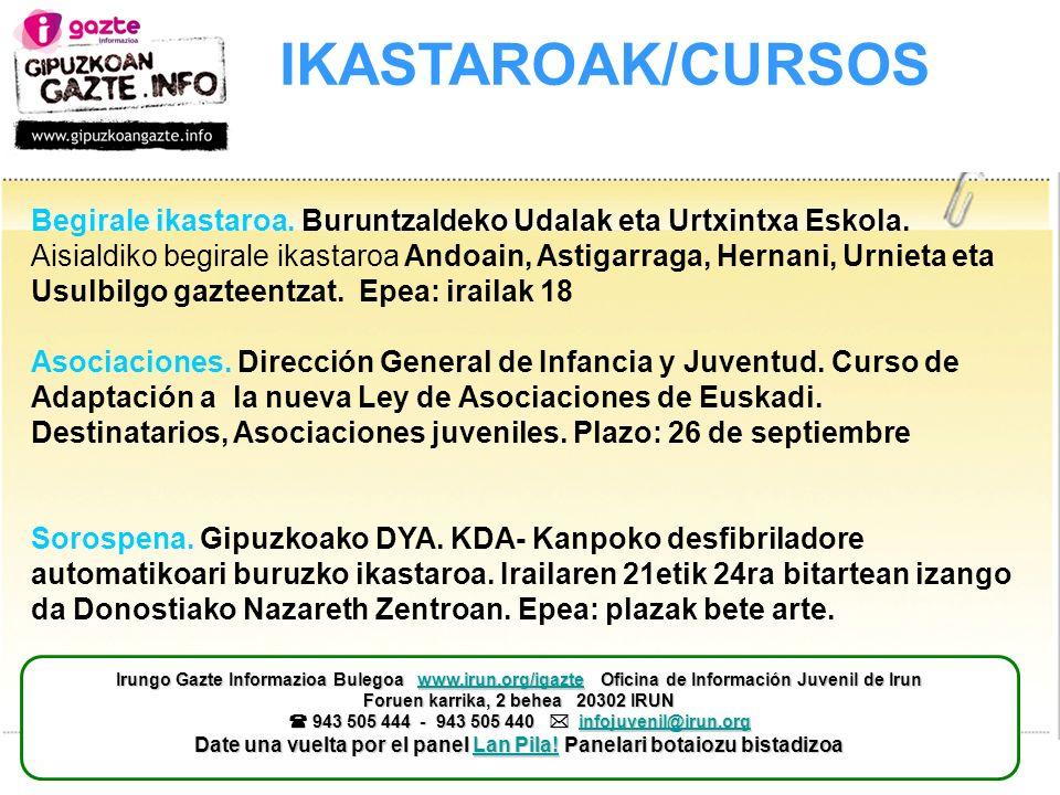IKASTAROAK/CURSOS Begirale ikastaroa. Buruntzaldeko Udalak eta Urtxintxa Eskola.