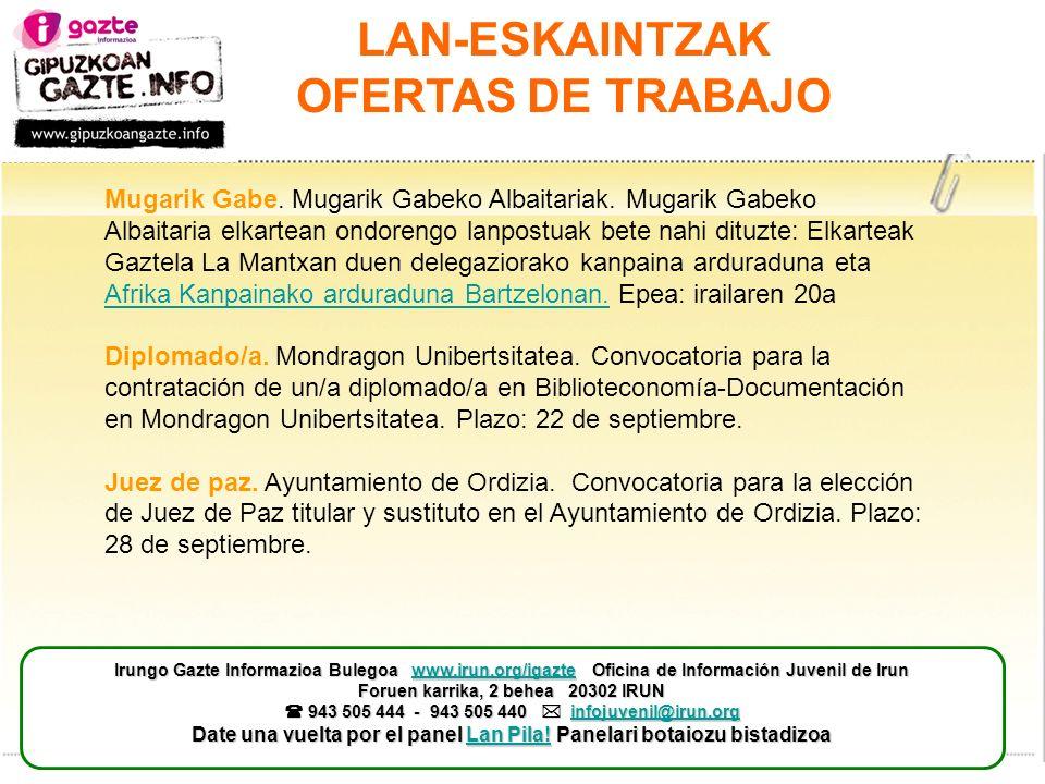 LAN-ESKAINTZAK OFERTAS DE TRABAJO Mugarik Gabe. Mugarik Gabeko Albaitariak.
