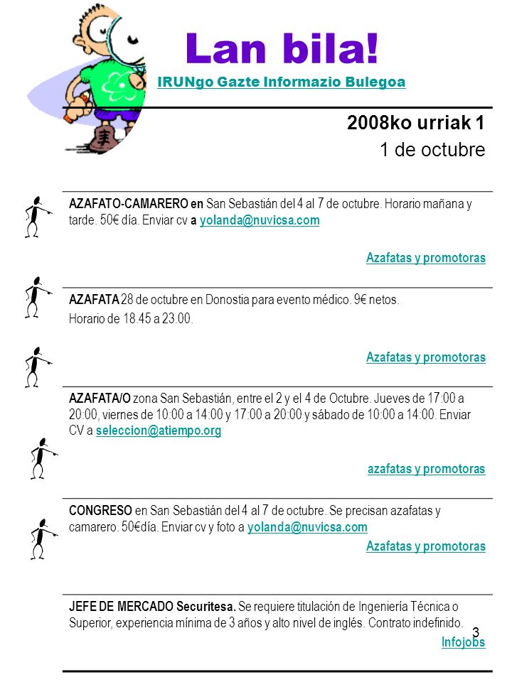 3 Lan bila! IRUNgo Gazte Informazio Bulegoa IRUNgo Gazte Informazio Bulegoa 2008ko urriak 1 1 de octubre AZAFATO-CAMARERO en San Sebastián del 4 al 7