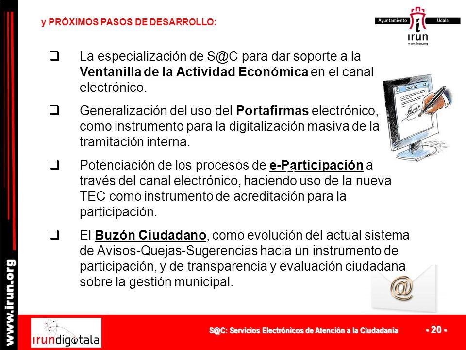 S@C: Servicios Electrónicos de Atención a la Ciudadanía - 19 - www.irun.org REORIENTACIÓN DEL PROYECTO FIRMA ELECTRÓNICA AVANZADA Y NUEVA TARJETA CIUD