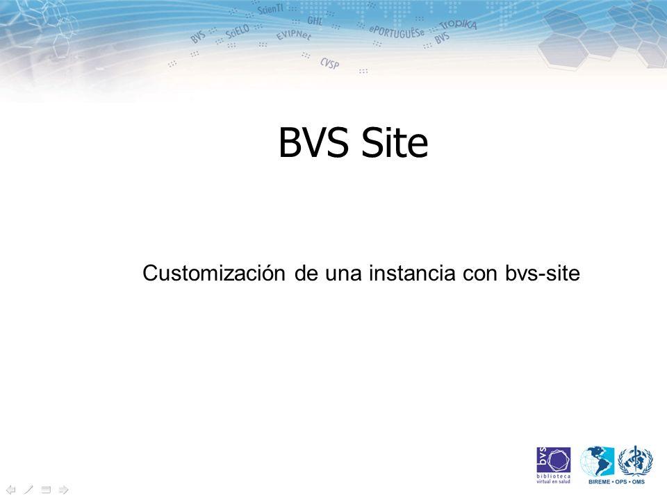BVS Site Customización de una instancia con bvs-site