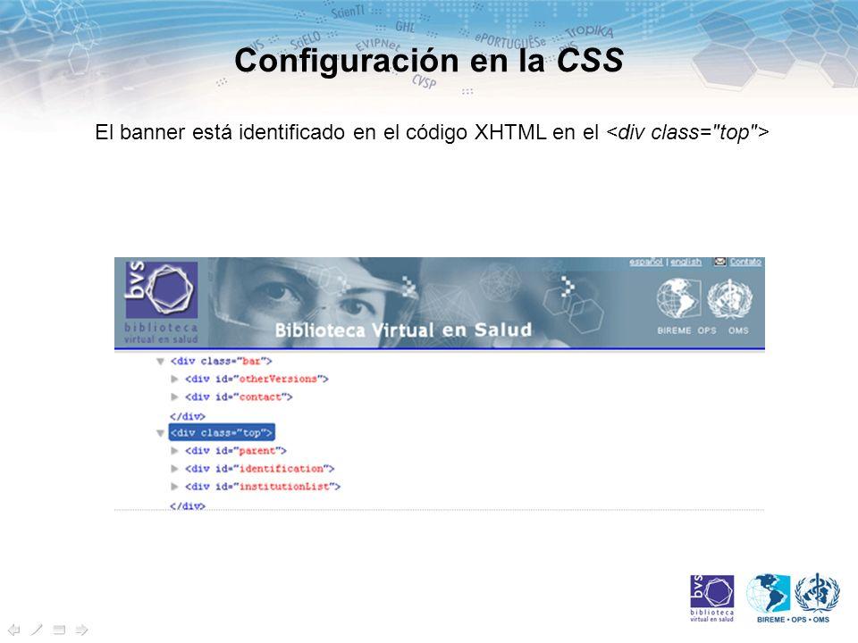 Configuración en la CSS El banner está identificado en el código XHTML en el
