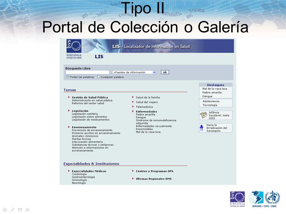 Tipo II Portal de Colección o Galería
