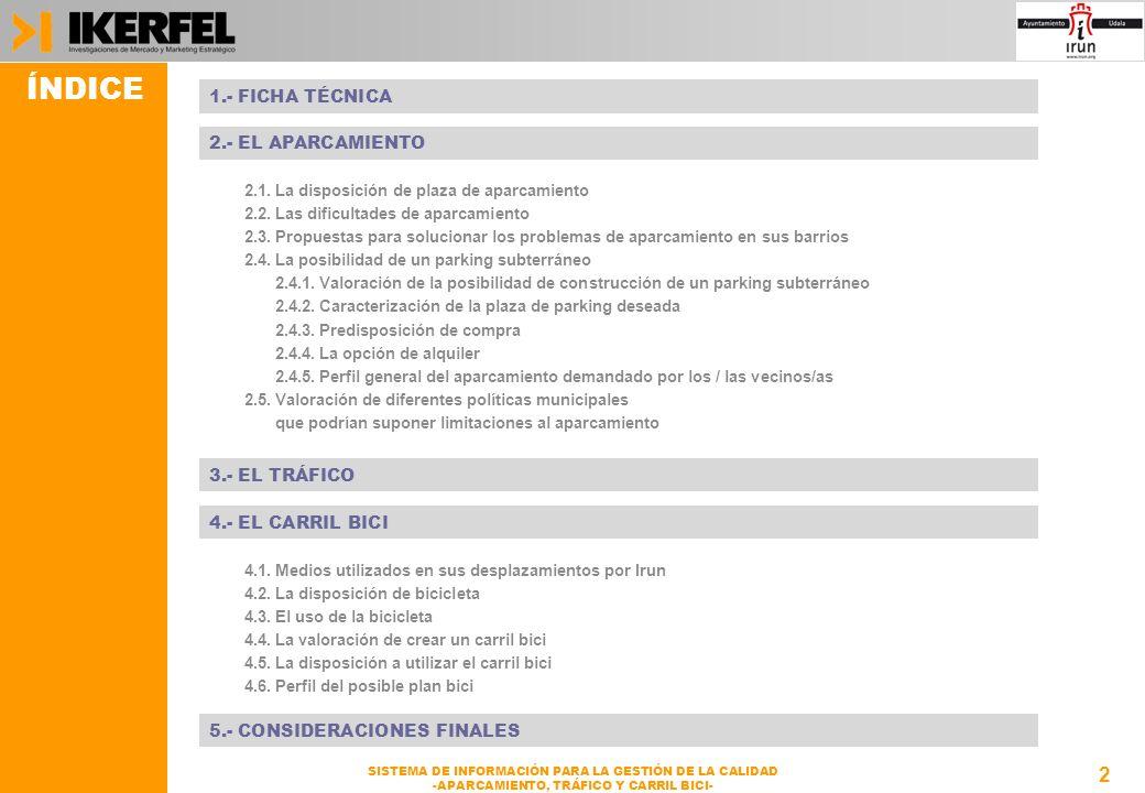 13 SISTEMA DE INFORMACIÓN PARA LA GESTIÓN DE LA CALIDAD -APARCAMIENTO, TRÁFICO Y CARRIL BICI- 2.3.
