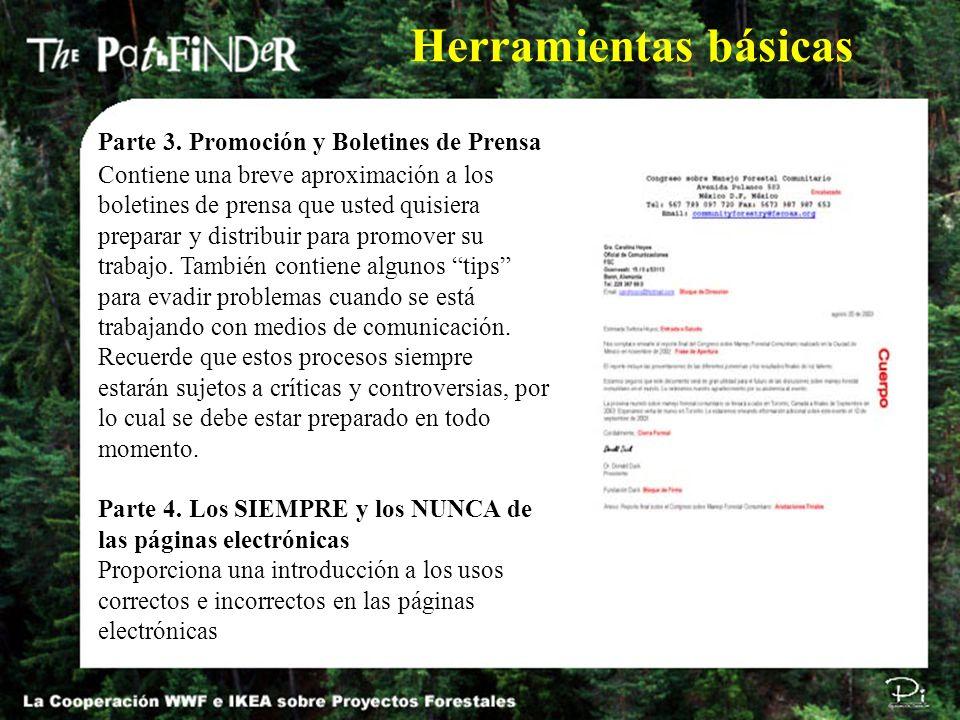 Parte 3. Promoción y Boletines de Prensa Contiene una breve aproximación a los boletines de prensa que usted quisiera preparar y distribuir para promo
