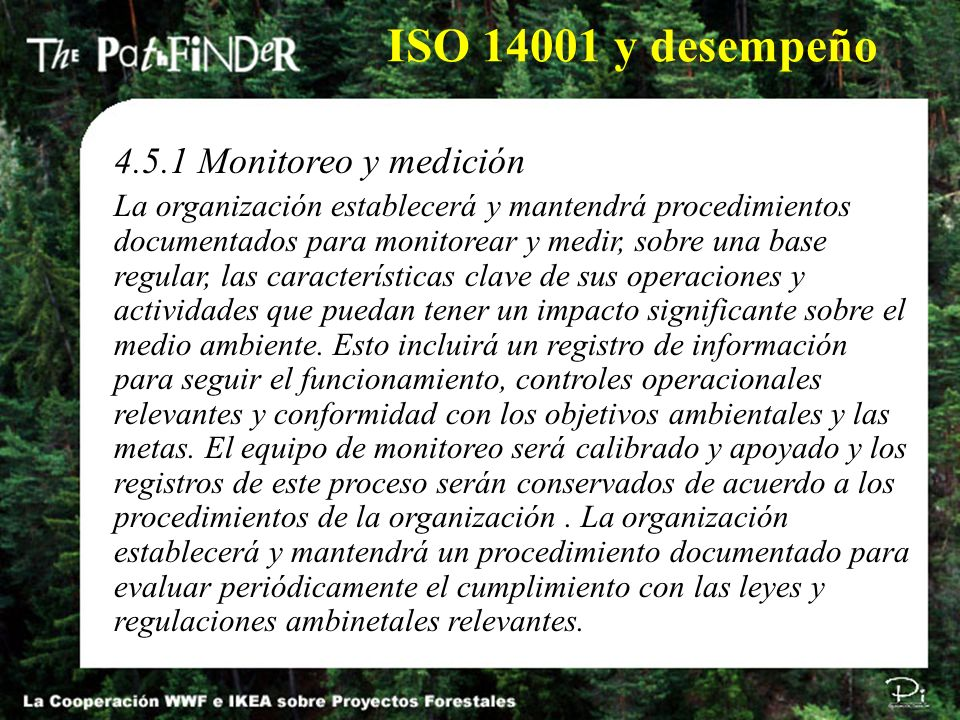 4.5.1 Monitoreo y medición La organización establecerá y mantendrá procedimientos documentados para monitorear y medir, sobre una base regular, las ca