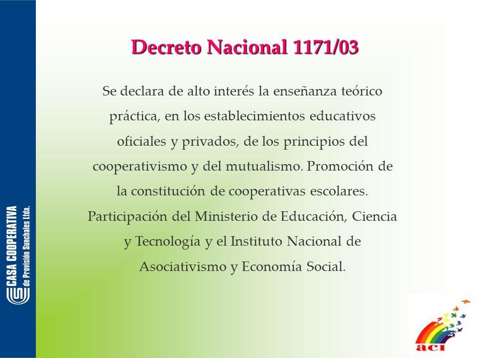 Decreto Nacional 1171/03 Se declara de alto interés la enseñanza teórico práctica, en los establecimientos educativos oficiales y privados, de los pri