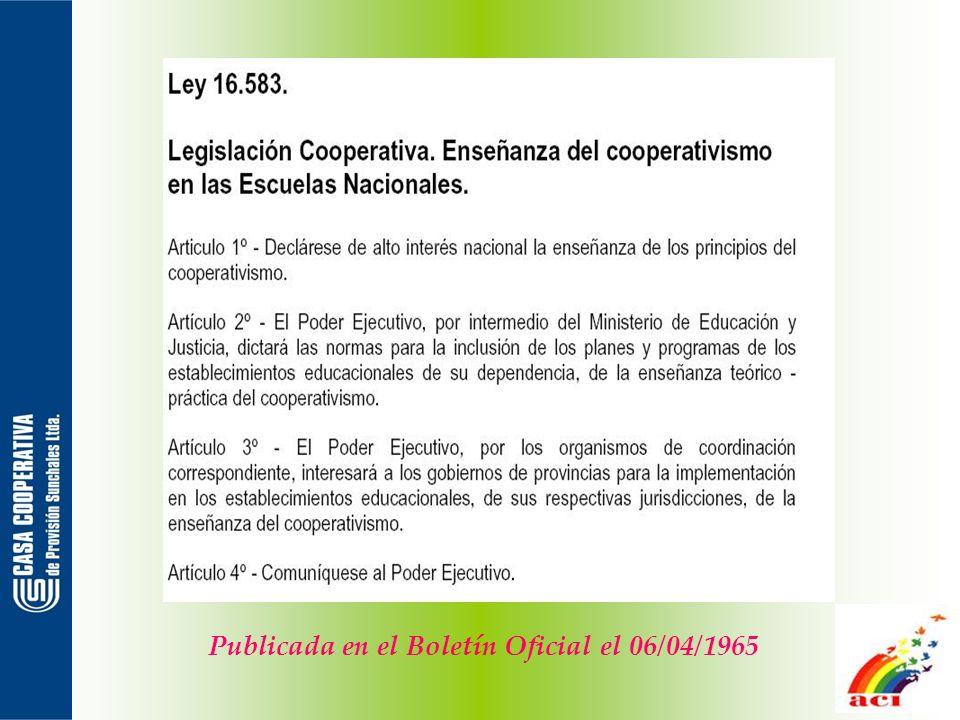 LEY Nº 20.337 LEY DE COOPERATIVAS B.O.: 15/05/1973 Buenos Aires, 2 de mayo de 1973 CAPITULO XIII DISPOSICIONES VARIAS Y TRANSITORIAS Cooperativas escolares ARTICULO 114.- Las cooperativas escolares, integradas por escolares y estudiantes menores de dieciocho años, se rigen por las disposiciones que dicte la autoridad de educación competente, de conformidad con los principios de esta ley.