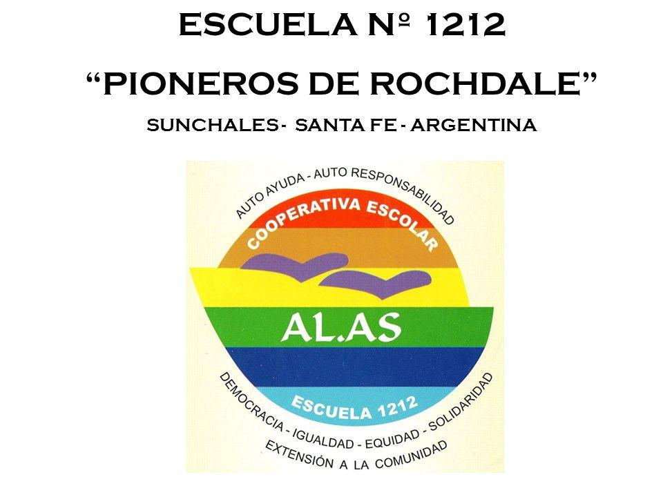 ESCUELA Nº 1212 PIONEROS DE ROCHDALE SUNCHALES - SANTA FE - ARGENTINA