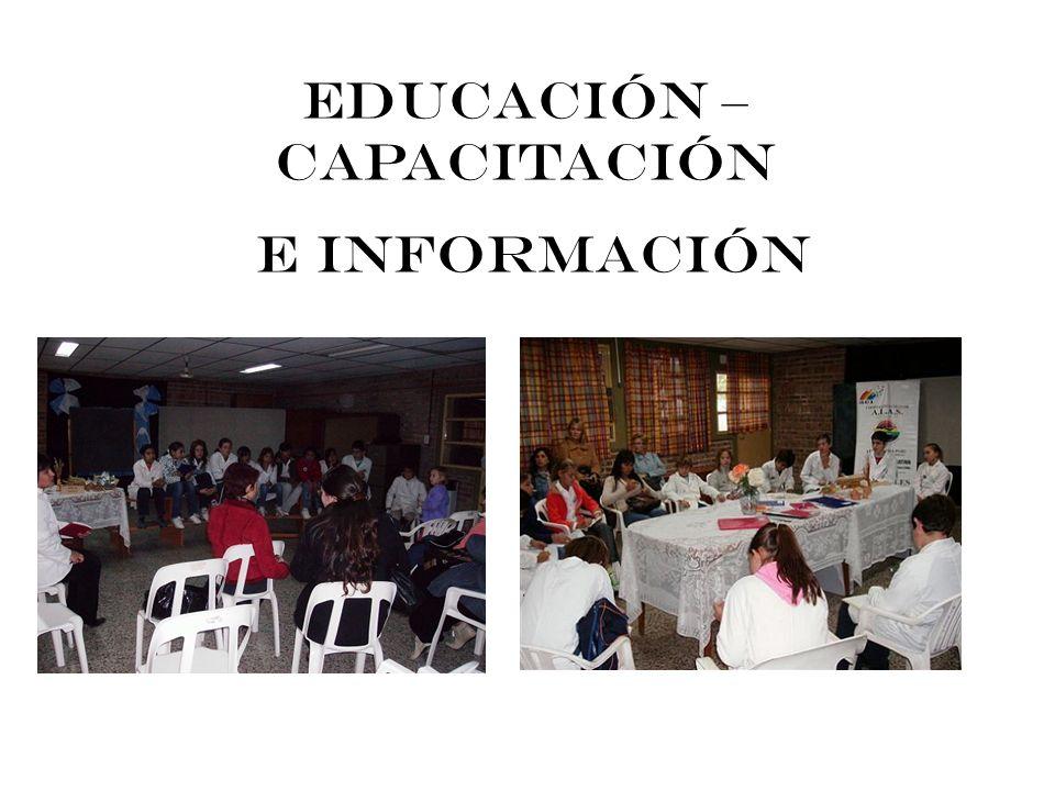 EDUCACIÓN – CAPACITACIÓN E INFORMACIÓN