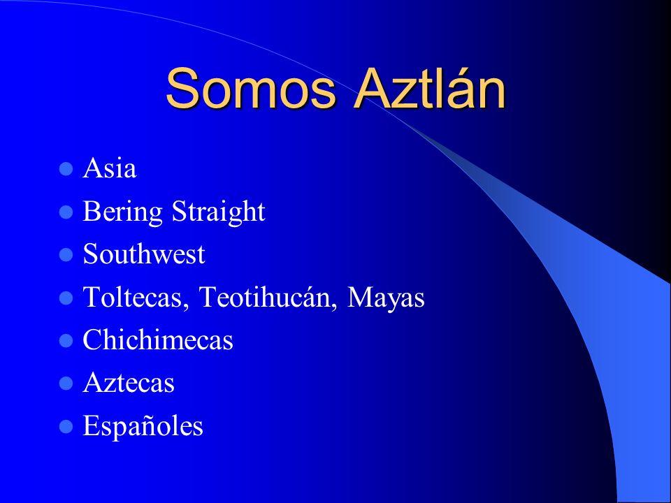 Somos Aztlán
