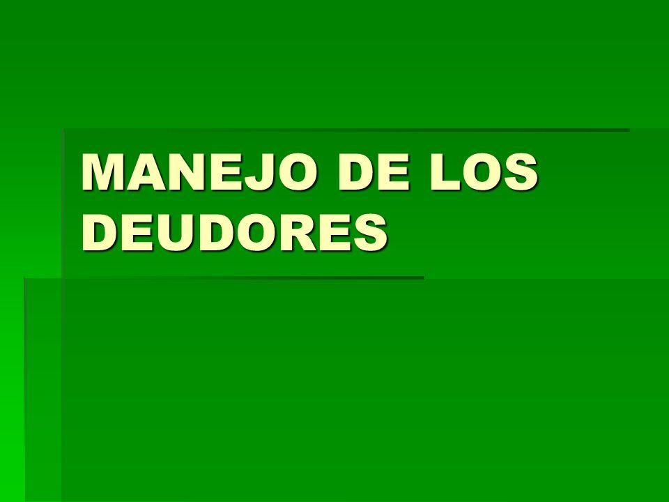 MANEJO DE LOS DEUDORES