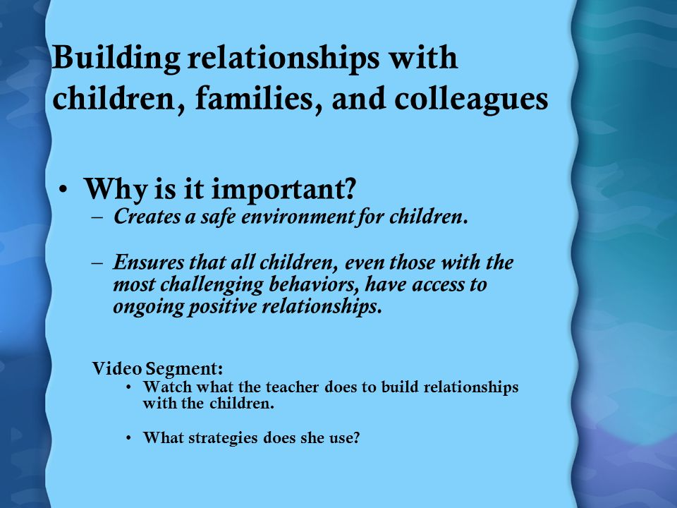 Building Healthy Relationships with Children, Families, and Colleagues Preventive Practices Social Emotional Teaching Strategies Intensive Individualized Intervention