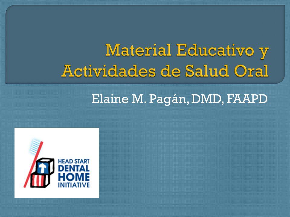 Elaine M. Pagán, DMD, FAAPD