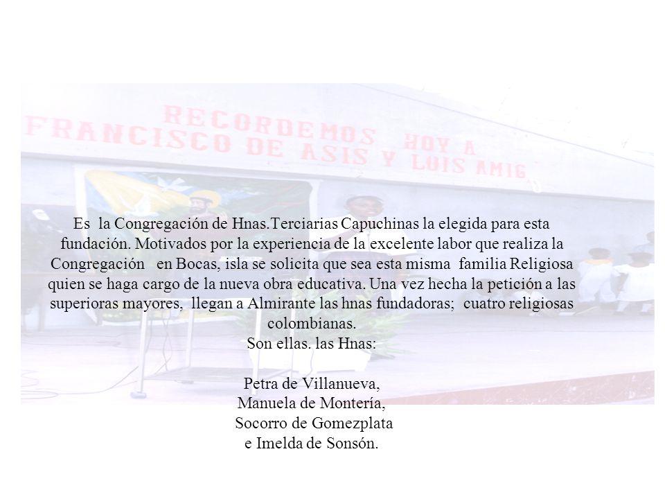 El desarrollo de la misión amigoniana en BOCAS DEL TORO.