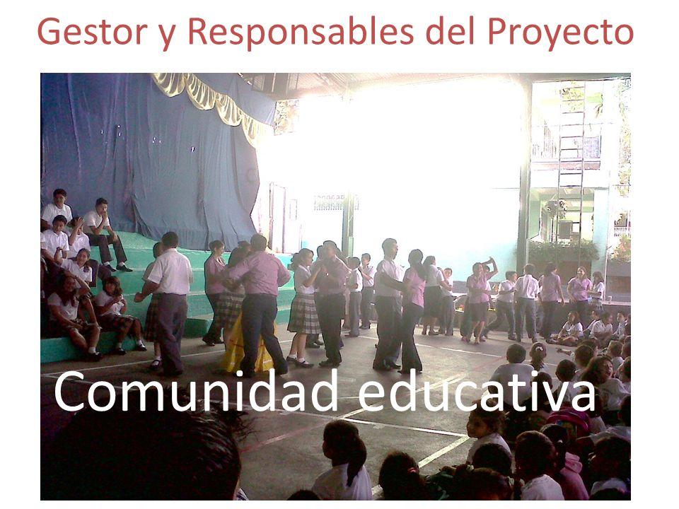 Gestor y Responsables del Proyecto Comunidad educativa