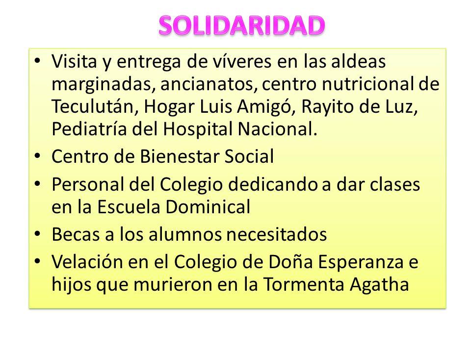 Visita y entrega de víveres en las aldeas marginadas, ancianatos, centro nutricional de Teculután, Hogar Luis Amigó, Rayito de Luz, Pediatría del Hosp