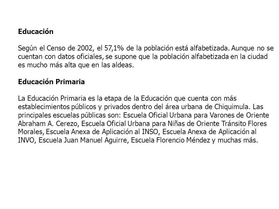 Educación Según el Censo de 2002, el 57,1% de la población está alfabetizada. Aunque no se cuentan con datos oficiales, se supone que la población alf