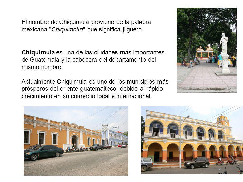 Chiquimula es una de las ciudades más importantes de Guatemala y la cabecera del departamento del mismo nombre. Actualmente Chiquimula es uno de los m