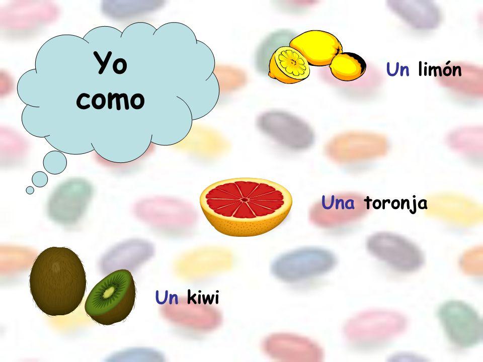 Yo como Un limón Una toronja Un kiwi