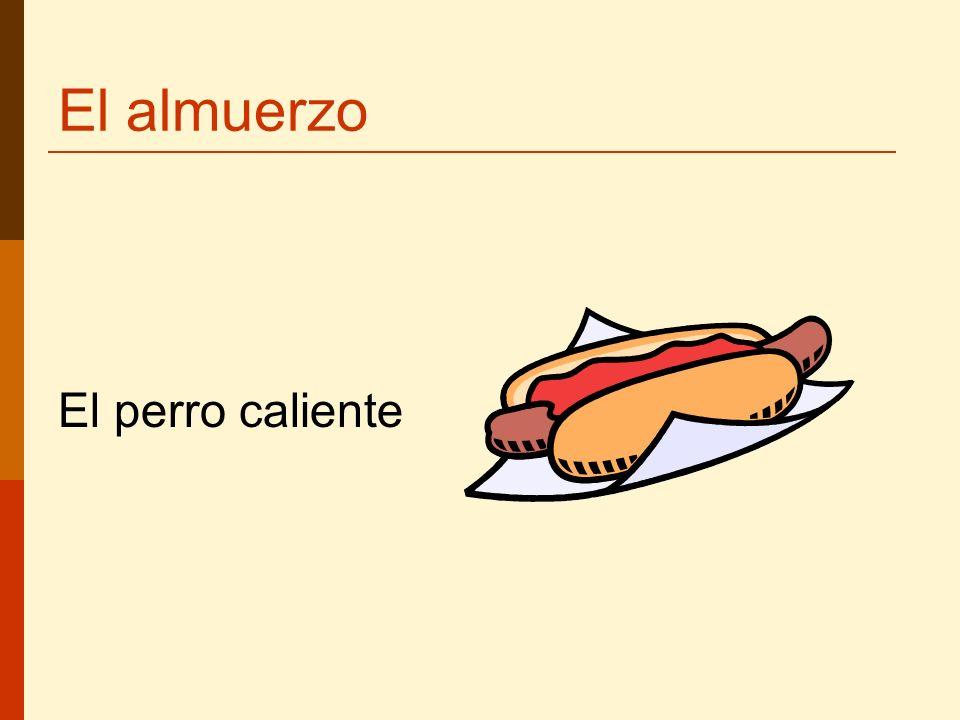 El almuerzo El perro caliente