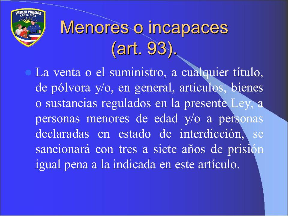 Fabricación, exportación e importación ilegales (art 94).