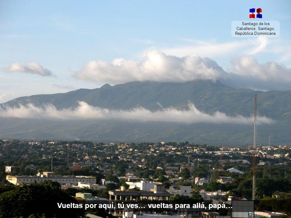 Santiago de los Caballeros. Santiago, República Dominicana. …para contemplar desde arriba todo el firmamento.